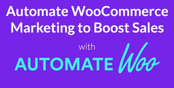 AutomateWoo v3.3.2.1 - Marketing Automation for WooCommerce
