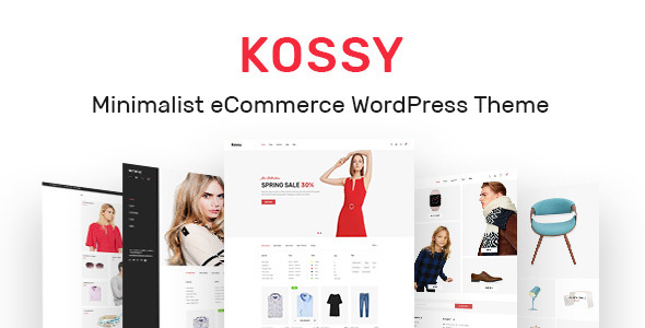Kossy v1.6 - Minimalist eCommerce WordPress Theme