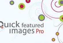 Quick Featured Images Pro v9.0.0 - WordPress Plugin