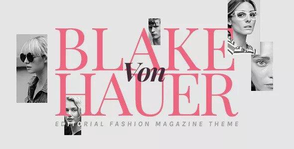 Blake von Hauer v5.0 - Editorial Fashion Magazine Theme