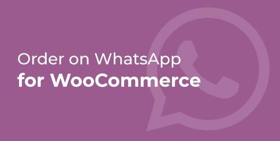 Order on WhatsApp for WooCommerce v1.0.7