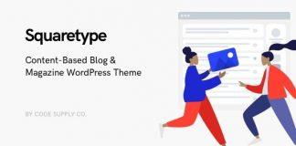 Squaretype - Modern Blog WordPress Theme Nulled