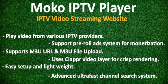 Moko IPTV Player - IPTV Video Streaming Website